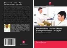 Copertina di Mapeamento Escolar e Micro Planejamento em Educação