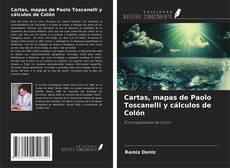 Bookcover of Cartas, mapas de Paolo Toscanelli y cálculos de Colón