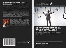 Couverture de EL FUNDAMENTO DE LA AYUDA EXTRANJERA