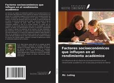 Portada del libro de Factores socioeconómicos que influyen en el rendimiento académico