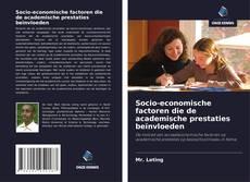Bookcover of Socio-economische factoren die de academische prestaties beïnvloeden