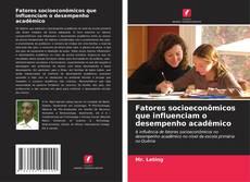 Copertina di Fatores socioeconômicos que influenciam o desempenho acadêmico