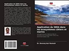 Bookcover of Application du SEEA dans les écosystèmes côtiers et marins