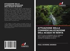 Buchcover von ATTUAZIONE DELLA COMMERCIALIZZAZIONE DELL'ACQUA IN KENYA