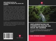 Capa do livro de IMPLEMENTAÇÃO DA COMERCIALIZAÇÃO DA ÁGUA NO QUÊNIA