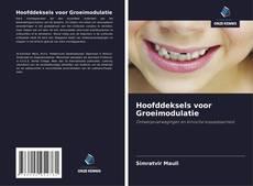 Buchcover von Hoofddeksels voor Groeimodulatie