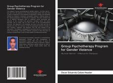 Couverture de Group Psychotherapy Program for Gender Violence