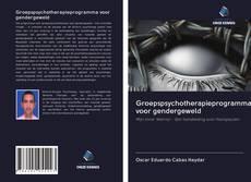 Bookcover of Groepspsychotherapieprogramma voor gendergeweld