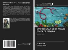Portada del libro de NATUROPATÍA Y YOGA PARA EL DOLOR DE ESPALDA