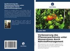 Verbesserung des Pflanzenwachstums unter Wasserstress durch Nährstoffmanagement的封面