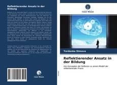 Buchcover von Reflektierender Ansatz in der Bildung
