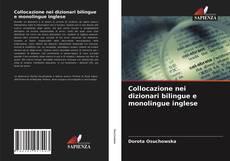 Couverture de Collocazione nei dizionari bilingue e monolingue inglese
