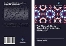 Capa do livro de The Plays of Girish Karnad: Een orkestraal perspectief