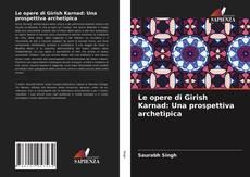Copertina di Le opere di Girish Karnad: Una prospettiva archetipica