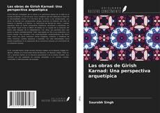 Capa do livro de Las obras de Girish Karnad: Una perspectiva arquetípica