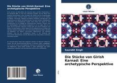 Capa do livro de Die Stücke von Girish Karnad: Eine archetypische Perspektive