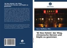 Capa do livro de 'Ni Hao Hotels' der Weg, chinesische Herzen und Köpfe zu gewinnen