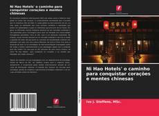 Portada del libro de Ni Hao Hotels' o caminho para conquistar corações e mentes chinesas