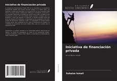 Copertina di Iniciativa de financiación privada