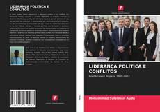 Capa do livro de LIDERANÇA POLÍTICA E CONFLITOS