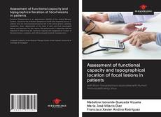 Bookcover of Assessment of functional capacity and topographical location of focal lesions in patients
