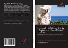 Capa do livro de Facebook Marketing w branży odzieżowo-modowej Handel detaliczny