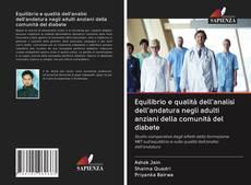 Copertina di Equilibrio e qualità dell'analisi dell'andatura negli adulti anziani della comunità del diabete