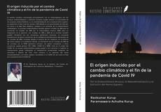 Portada del libro de El origen inducido por el cambio climático y el fin de la pandemia de Covid 19