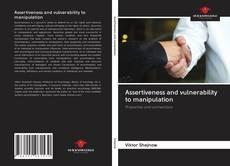 Buchcover von Assertiveness and vulnerability to manipulation