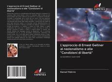 """L'approccio di Ernest Gellner al nazionalismo e alle """"Condizioni di libertà"""" kitap kapağı"""