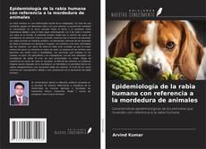Portada del libro de Epidemiología de la rabia humana con referencia a la mordedura de animales