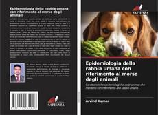 Bookcover of Epidemiologia della rabbia umana con riferimento al morso degli animali