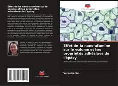 Portada del libro de Effet de la nano-alumine sur le volume et les propriétés adhésives de l'époxy