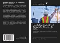 Bookcover of Modelado y simulación del Restaurador Dinámico de Voltaje