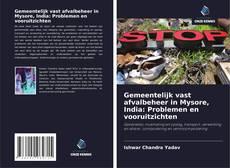 Buchcover von Gemeentelijk vast afvalbeheer in Mysore, India: Problemen en vooruitzichten