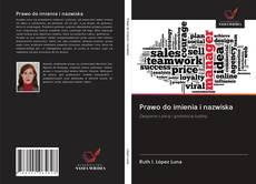 Bookcover of Prawo do imienia i nazwiska