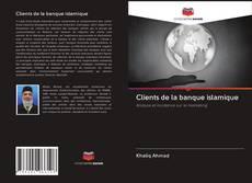 Clients de la banque islamique kitap kapağı