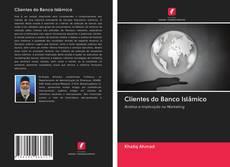 Bookcover of Clientes do Banco Islâmico