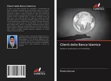 Copertina di Clienti della Banca Islamica