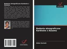 Buchcover von Badanie etnograficzne Karbisów z Assamu