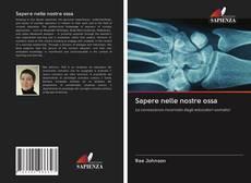 Bookcover of Sapere nelle nostre ossa