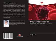 Capa do livro de Diagnostic du cancer