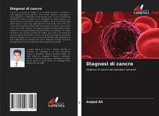 Bookcover of Diagnosi di cancro
