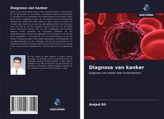 Diagnose van kanker的封面