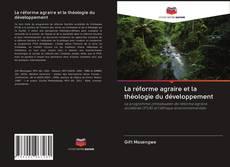 La réforme agraire et la théologie du développement kitap kapağı