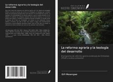 Portada del libro de La reforma agraria y la teología del desarrollo