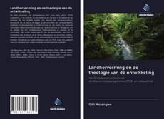 Buchcover von Landhervorming en de theologie van de ontwikkeling