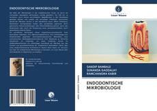 Bookcover of ENDODONTISCHE MIKROBIOLOGIE