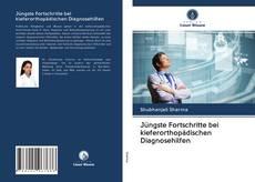 Bookcover of Jüngste Fortschritte bei kieferorthopädischen Diagnosehilfen