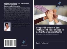 Buchcover von Coöperatief leren een instrument voor succes in de kantooradministratie